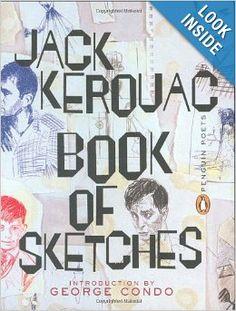 Book of Sketches (Poets, Penguin): Jack Kerouac, George Condo: 9780142002155: Amazon.com: Books