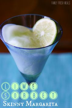 Lime Sorbet Skinny Margarita - Only 100 calories! Makes a great dessert too! FamilyFreshMeals.com