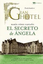 EL SECRETO DE ANGELA - MARIA LOPEZ CASTAÑO, comprar el libro en casadellibro.com