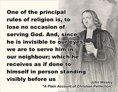John Wesley quote - One of the principal rules
