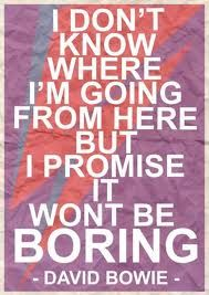 """""""No sé a dónde iré desde aquí, pero prometo que no será aburrido"""" -David Bowie #travelquotes"""