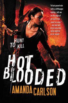 Amanda Carlson - Hot Blooded / #awordfromJoJo #UrbanFantasy #AmandaCarlson