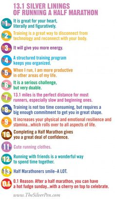 1/2 marathons are good for you :)