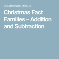 Christmas Fact Families – Addition and Subtraction