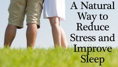A healthy way to improve sleep and reduce stress while you sleep!