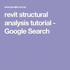 revit structural analysis tutorial - Google Search