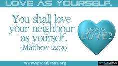 Examine Yourself Bible Verse | You Shall Love Your Neighbour As Yourself - Bible Quote