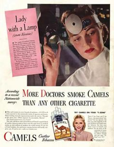 "Camel cigarettes: ""More doctors smoke Camels than any other cigarette."""