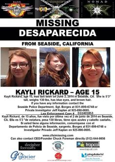 6/2/2014: Kayli Rickard, age 15, is missing from Seaside, California.
