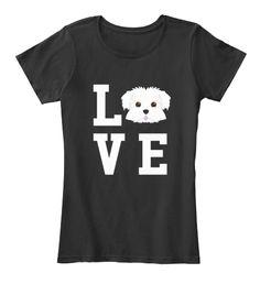 I Love My Dog Maltese Animal Lover Shirt Black Women's T-Shirt Front