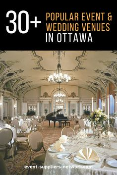 30 Popular Event And Wedding Venues In Ottawa Ontario According To Locals Planners