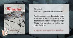 """""""W matni"""" Stefania Jagielnicka-Kamieniecka, wydawnictwo Papierowy Motyl"""