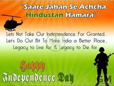 15 August - Indian Independence Day Quotes And Sayings 2020 Indian Independence Day Quotes, Happy Independence Day Wishes, Independence Day Speech, Independence Day Pictures, Happy Independence Day Images, India Quotes, Independent Quotes, Patriotic Quotes, Independance Day
