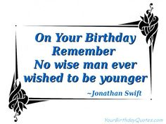"A word from the wise for your B""Day"