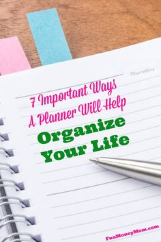 7 Important Ways A Planner Will Help Organize Your Life - Fun Money Mom