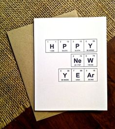 Happy New Year Card Periodic Table of the Elements Card by theBirdandtheBeard, $4.00 Chemistry, Holiday, Greeting Card, 2015
