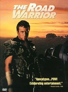 Mad Max 2: The Road Warrior - Rotten Tomatoes