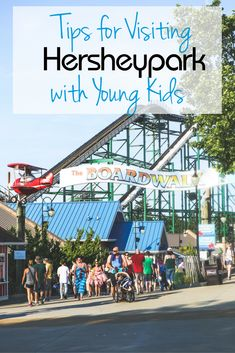 Everything you need to know about visiting Hersheypark with young kids!