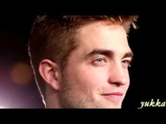 Robert Pattinson - You're the best!