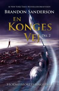 8 stars out of 10 for En konges vej del 2 by Brandon Sanderson #boganmeldelse #bookreview #bookstagram #booknerd #bookworm #books #bookish #booklove #bookeater #bogsnak Read more reviews at http://www.bookeater.dk
