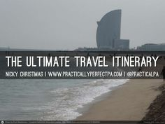 The Ultimate Travel Itinerary by Practically Perfect PA via slideshare