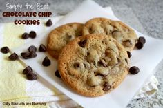 *Simply the Best* Chocolate Chip Cookies | My Biscuits are Burning
