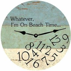 Beach Wall Clock with Quote. On Beach Time Wall Clock Featured on Beach Bliss Designs: Beach Cottage Style, Coastal Style, Beach House Decor, Coastal Decor, Rustic Decor, Coastal Cottage, Coastal Living, Cottage Art, Coastal Entryway