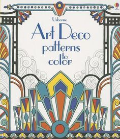 Art Deco Patterns to Colour. An adult coloring book to pass the time with and have fun. Art Deco Stil, Art Deco Era, Colores Art Deco, Pattern Art, Color Patterns, Pattern Ideas, Adult Coloring, Coloring Books, Motifs Art Nouveau