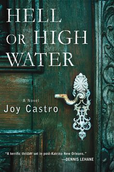2 pm    Your Guide to the Literary Thriller: Joy Castro reads from Hell or High Water, and discusses the maps and plots of her New Orleans-set novel.
