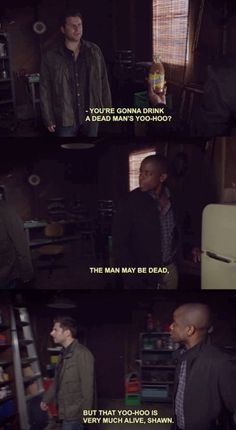 """Psych"" - Shawn and Gus.that Yoo-Hoo is very much alive, Shawn. Psych Quotes, Tv Show Quotes, Funny Quotes, Psych Memes, Real Detective, Psych Tv, Shawn Spencer, I Know You Know, Great Tv Shows"