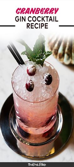 At Tom Colicchio's new restaurant, Fowler & Wells, this cranberry and gin cocktail, called the Cranble, is the perfect way to kick off the holidays.