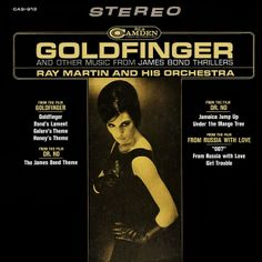 Ray Martin and his Orchestra - Goldfinger and Other Music from James Bond Thrillers (1965)
