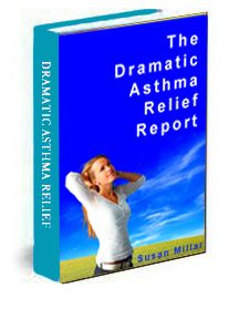 Ebook on The Dramatic Asthma Relief Report