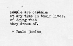 23 Paulo Coelho Quotes about Life, Love and Risk! - Love, Lust or ...