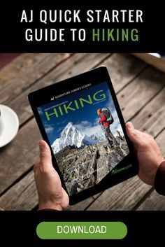 Get your Quick Starter Guide to Hiking for FREE and learn everything you need to know to hit the trail today!