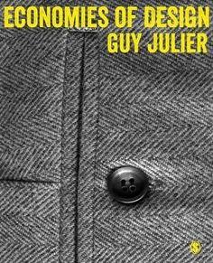 Economies of design / Guy Julier.