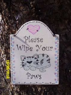 """Homemade wooden cat sign """"Please Wipe Your Paws"""""""