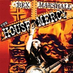 Bex Marshall- The House of Mercy