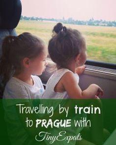 Going by train to Prague with tiny expats Train Travel, Us Travel, Uk Visa, Prague Travel, By Train, Czech Republic, Travelling, Bohemia