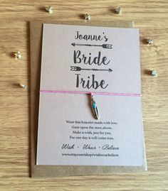 Personalised Wish Bracelet -Bride Tribe Hen Do/ Bachelorette party  The story goes that you make a wish when tying them on your wrist, and when the cords wear through, your wish is released and will come true!