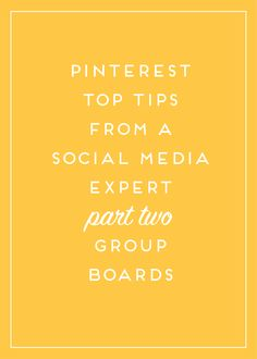 Pinterest top tips Part 2: Group Boards