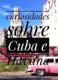 Algumas curiosidades sobre #cuba e #havana ✈️ #quartodeviagem