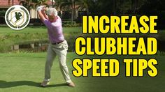GOLF SWING TIPS - HOW TO INCREASE CLUB HEAD SPEED - YouTube