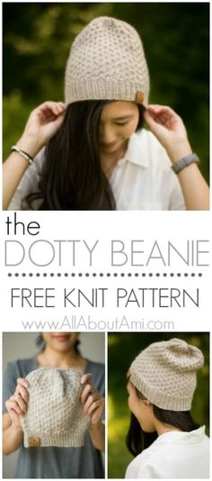 The Dotty Beanie - free knit pattern using worsted weight yarn and the dot stitch! This beanie has gorgeous texture and a slight slouch! knit hat The Dotty Beanie Knit Pattern - All About Ami Beanie Knitting Patterns Free, Beanie Pattern Free, Easy Knitting, Knitting For Beginners, Knit Patterns, Slouchy Beanie Pattern, Free Pattern, Knitting Needles, Simple Knitting Projects