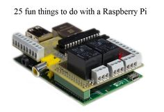 25 fun tings to do with raspberry pi