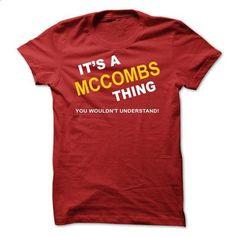 Its A Mccombs Thing - design a shirt #teeshirt #clothing
