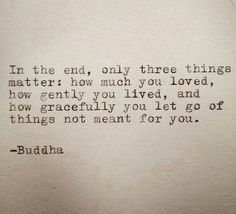 Things that matter #quotes #Buddha #words