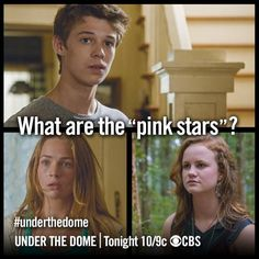 Under The Dome the pink stars are falling!