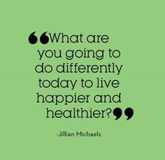 Live happier and healthier