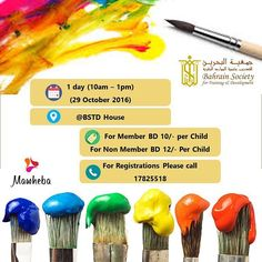 Book your little artist's seats now at Mawheba Program  Bahrain Society for Training and Development is glad to announce the opening for registrations for Al Mawheba Program (October Session)  What is it about ?  The theme of this session is (Teamwork)  Our artists will learn how to work and collaborate with others through fun and learning process via different activities such as :  Painting  Drawing  Games  And many other activities  Who is it for?  age category 4-11 - both genders  Time…